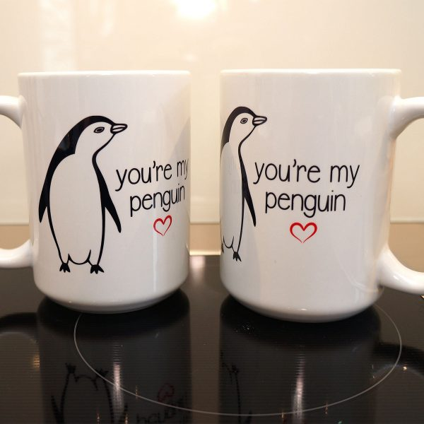 You are my Penguin Tasse